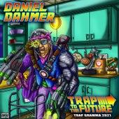 Trap to the Future (Trap Gramma 2021) by Daniel Dahmer