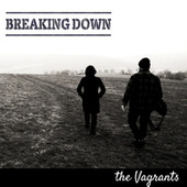 Breaking Down by The Vagrants