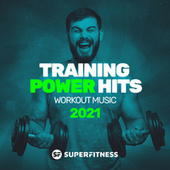 Training Power Hits 2021: Workout Music von Various Artists