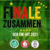Finale Zusammen - Der EM-Hit 2021 de Luksan Wunder
