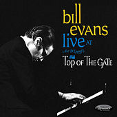 Live at Art D'Lugoff's Top of The Gate de Bill Evans