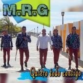 Quiero Todo Contigo by Mr G