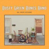 Dal House Sessions de Dusty Green Bones Band
