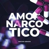 Amor Narcótico (Remix) by Matias Deago