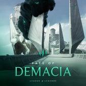 Fate of Demacia von League of Legends