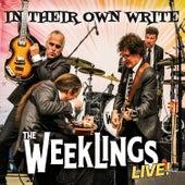 In Their Own Write (Live) by Weeklings