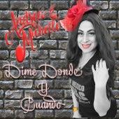 Dime Donde y Cuando by Andrea Michelle