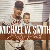 Dusty Road de Michael W. Smith