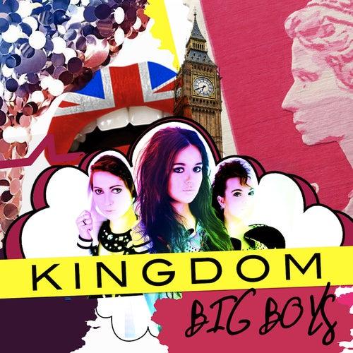 Big Boys by Kingdom