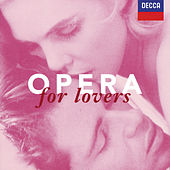 Opera for Lovers by Various Artists