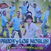 25 Años... un Aluvión de éxitos de Fredy Y Los Nobles