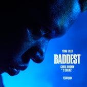 Baddest by Yung Bleu