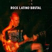 Rock Latino Brutal de Various Artists
