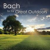 Bach for the Great Outdoors by Johann Sebastian Bach