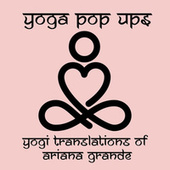 Yogi Translations of Ariana Grande de Yoga Pop Ups