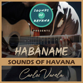 Habáname by Sounds Of Havana