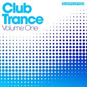 Club Trance - Volume One de Various Artists