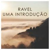 Ravel: Uma Introdução de Maurice Ravel