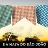 Flávio Leandro e a Nata do São João de Flavio Leandro