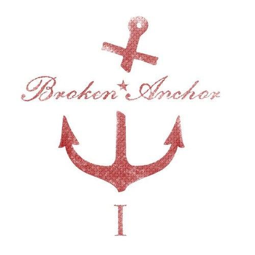 Broken Anchor Vol. 1 de Broken Anchor