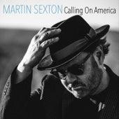 Calling on America von Martin Sexton