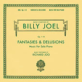 Billy Joel Opus 1-10 Fantasies & Delusions Music for Solo Piano de Richard Joo