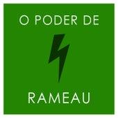 O poder de Rameau de Jean-Philippe Rameau