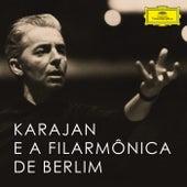 Karajan e a Filarmônica de Berlim de Berliner Philharmoniker
