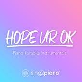 hope ur ok (Piano Karaoke Instrumentals) by Sing2Piano (1)