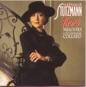 Fauré: Mélodies de Nathalie Stutzmann
