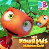 Les Fourmis Marchent de BB LouLou