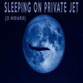 SLEEPING ON PRIVATE JET (2 Hours) by Color Noise Therapy