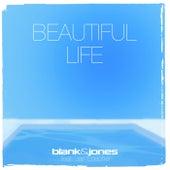 Beautiful Life de Blank & Jones