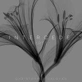 Intercede, Pt. 1 by Christopher Galovan