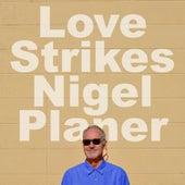Love Strikes (Whimsical) fra Nigel Planer