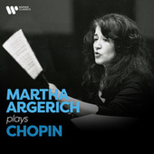 Martha Argerich Plays Chopin by Martha Argerich