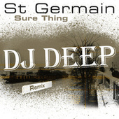 Sure Thing (DJ Deep Remix) by St. Germain