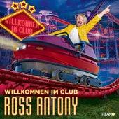 Willkommen im Club von Ross Antony