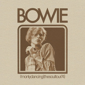 I'm Only Dancing (The Soul Tour 74) (Live) by David Bowie