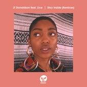 Stay Inside (feat. Liv.e) (Remixes) di JT Donaldson