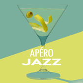 Apéro Jazz by Various Artists