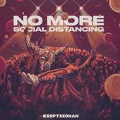No More Social Distancing by Krept & Konan