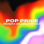 Pop Pride: Musikk er universelt! by Various Artists