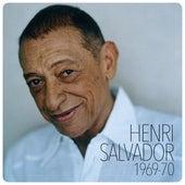 Henri Salvador 1969-1970 by Henri Salvador