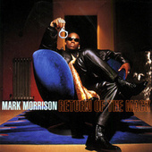 Return of the Mack (#25ROTM Deluxe Edition) by Mark Morrison
