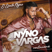 El Efecto Nyno... Continuará de Nyno Vargas