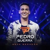 Pedro Guerra - Nova Geração de Pedro Guerra