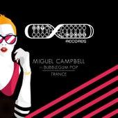 Trance von Miguel Campbell
