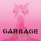 No Gods No Masters de Garbage