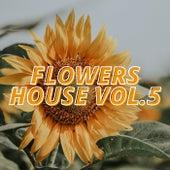 Flowers House Vol.5 de Various Artists